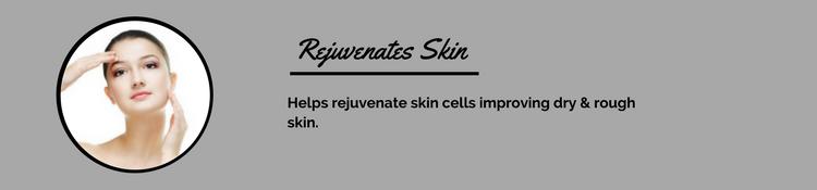 Rejuvenates Skin