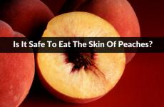 Can You Eat Peach Skin?